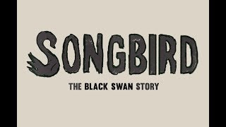 Songbird: The Black Swan Story