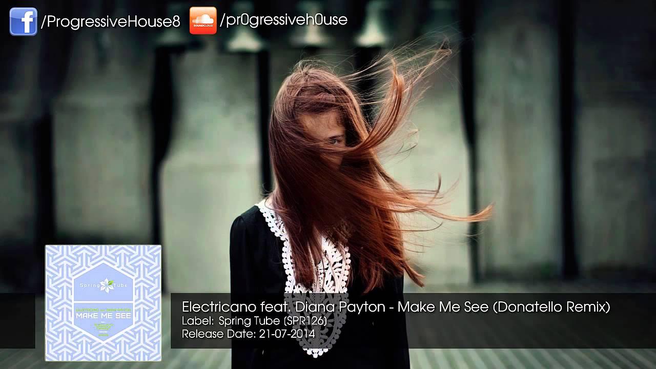Download Electricano feat. Diana Payton - Make Me See (Donatello Remix)