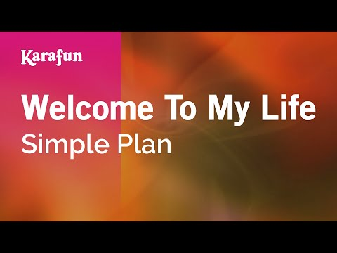 Karaoke Welcome To My Life - Simple Plan *