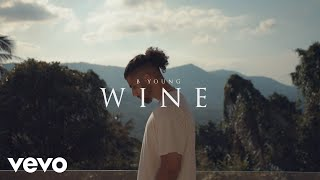 B Young   Wine (official Video)
