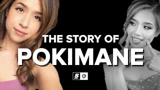 The Story of Pokimane