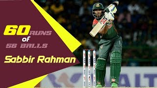 Sabbir Rahman's 60 Runs Against Sri Lanka | 1st ODI | ODI Series | Bangladesh tour of Sri Lanka 2019