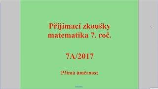 Přímá úměrnost - Př. 7. (2017)   Přijímací zkoušky z matematiky
