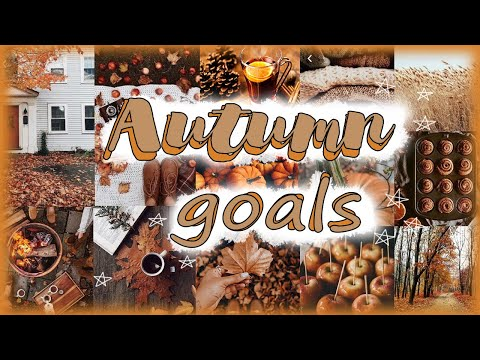 ЦЕЛИ на осень // Autumn goals 2020
