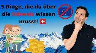 5 Dinge, die du über die Schweiz 🇨🇭🏔 wissen musst | Auswanderluchs