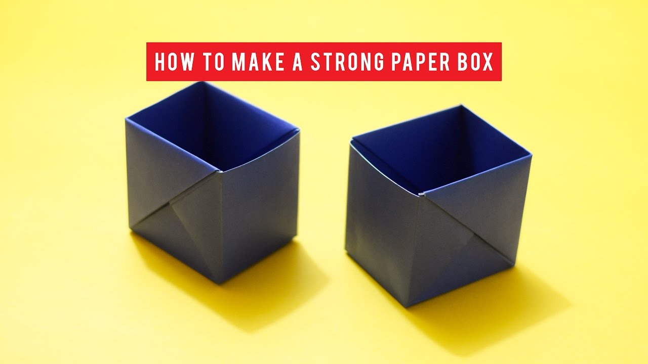How To Make A Strong Box From Paper  Origami  Youtube