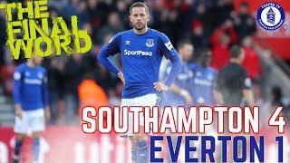 Southampton 4-1 Everton | The Final Word