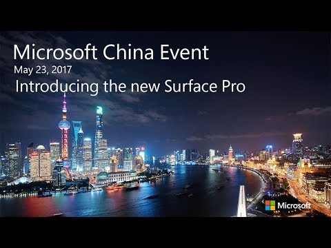 Microsoft China Event: Introducing the new Surface Pro