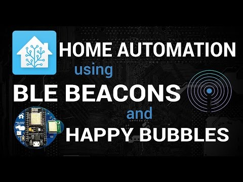 Home Automation using BLE Beacons and Happy Bubbles