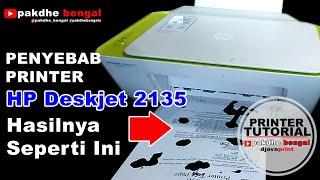HP DESKJET 2135, Cara memperbaiki printer hp deskjet ink advantage 2135 hasilnya bocor