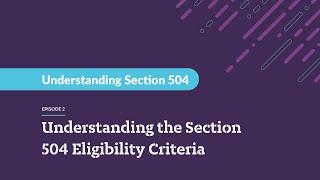 Understanding Section 504 - Section 504 EligibilityCriteria