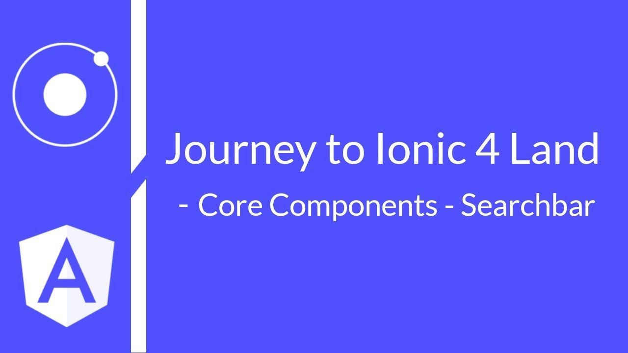 #6 - Journey to Ionic 4 Land Core Components - Searchbar