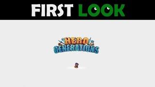 First Look - Hero Generations