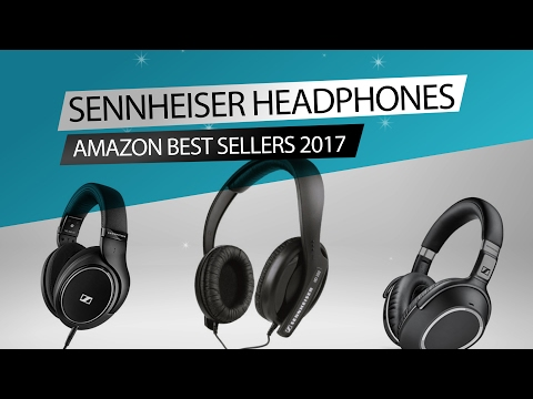 Sennheiser Headphones // Amazon Best Sellers 2017
