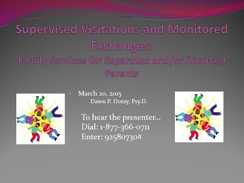 Supervised Visitations & Monitored Exchanges