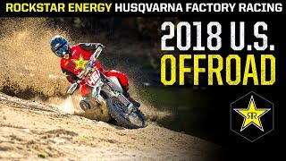 2018 U.S. Offroad | Rockstar Energy Husqvarna Factory Racing