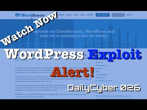 Wordpress Exploit Alert - PHPMailer | DailyCyber 026