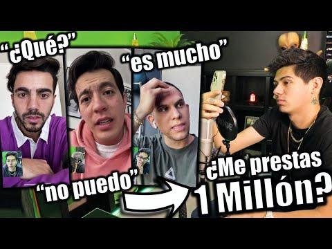 ¡LES PIDO PRESTADO 1 MILLÓN DE PESOS A YOUTUBERS! *BROMA* - [ANTRAX] ☣