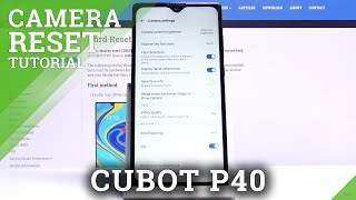 How to Reset Camera Settings in CUBOT P40 – Set Camera as Default