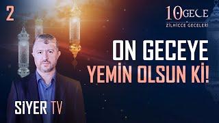 On Geceye Yemin Olsun Ki! | Muhammed Emin Yıldırım