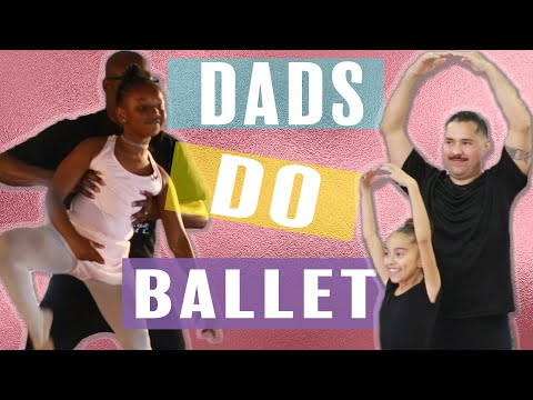 Dads Do Ballet With Their Daughters