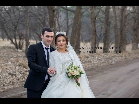 Andranik & SONA Wedding Trailer