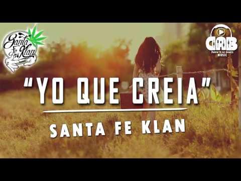 Santa Fe Klan-Yo Que Creia-2017
