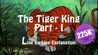 The Tiger King Class 12 in Hindi Part - 1 | Vistas | English Class 12 | CBSE | NCERT