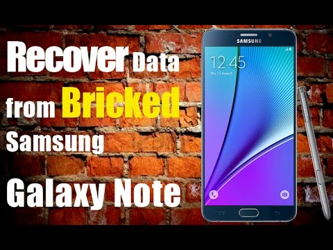 How to Recover Data from Bricked Samsung Galaxy Note 2/3/4/5/7