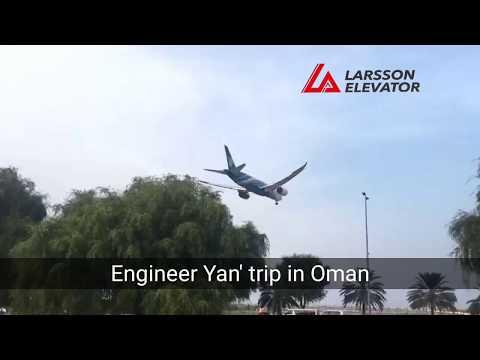 LARSSON Elevator Engineer Yan's trip in Oman