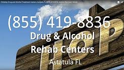 Christian Drug and Alcohol Treatment Centers Astatula FL (855) 419-8836 Alcohol Recovery Rehab