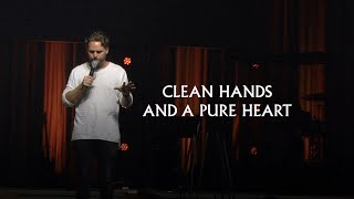 Clean Hands and a Pure Heart - Jeremy Riddle