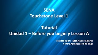 Unit 1 - Lesson A - Touchstone SENA (Vídeo 1 de 4)