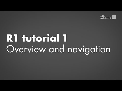 R1 tutorial 1 Software overview and navigation