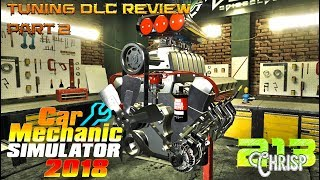 Car Mechanic Simulator 2018 | Tuning DLC review part 2