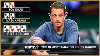TOP 10 MOST AMAZING POKER HANDS EVER!