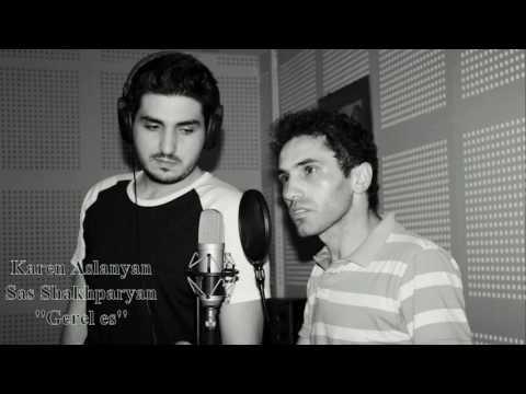 Karen Aslanyan feat Sas Shakhparyan - Gerel es