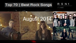 Top 70 | Best Rock / Alternative Songs - August 2014