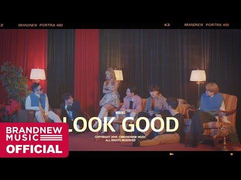 BRANDNEW YEAR 2019 'LOOK GOOD' M/V