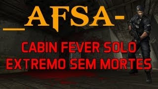 _AFSA- Cabin Fever Solo [Extremo] + 73 Combos