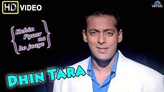 Dhin Tara (HD) Full Video Song | Kahin Pyaar Na Ho Jaaye | Salman Khan, Jackie Shroff |