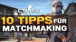 CS:GO Anfänger Tipps [German] - 10 Basic-Tipps für Matchmaking