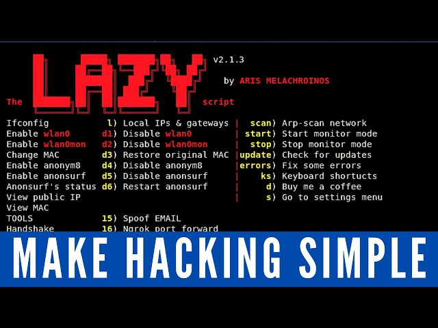 The Lazy Script - Kali Linux 2017.1 - Make Hacking Simple!