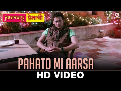 Pahato Mi Aarsa - Journey Premachi Marathi Movie Mp3 Video Song Download