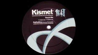 Rui Da Silva Feat. Cassandra - Touch Me (Original 12'' Mix) [Kismet 2000]