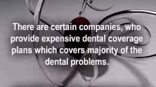 Now Smile Free With Full Coverage Dental Insurance