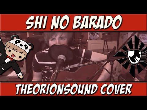 Shi No Barado   TheOrionSound Cover (Area 11 Ft. Beckii Cruel)