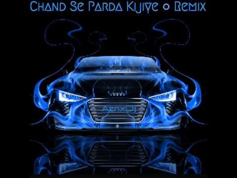 Chand Se Parda | Remix