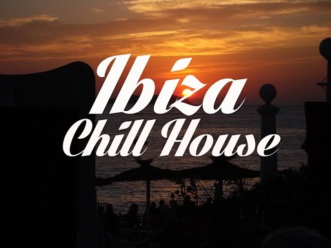 Beautiful IBIZA Chill House Mix Del Mar