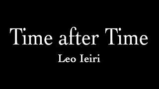 家入レオさんの2ndアルバム「a boy」から「Time after Time」を演奏して...